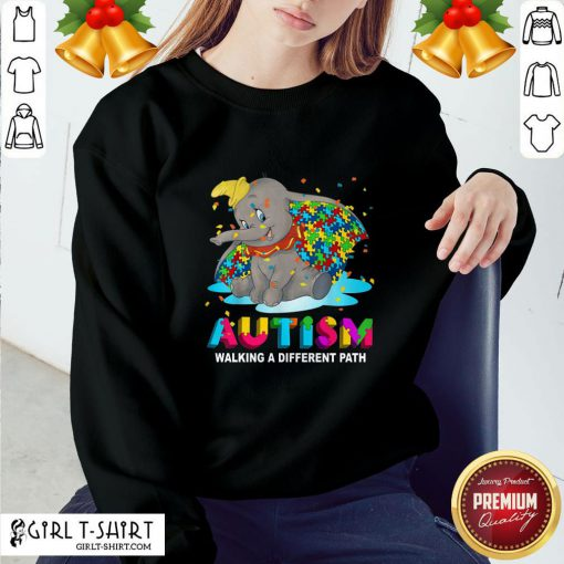Gift Elephant Autism Walking A Different Path Sweatshirt - Design By Girltshirt.com