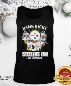 So Damn Right I Am A Pittsburgh Steelers Fan Now And Forever Signature Tank Top - Design By Girltshirt.com