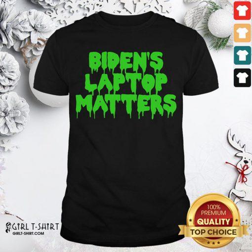 Gray Biden's Laptop Matters Political Swamp Green Shirt- Design By Girltshirt.com