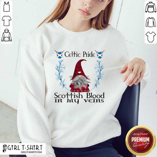 Gnome Celtic Pride Scottish Blood In My Veins Christmas Sweatshirt- Design By Girltshirt.com