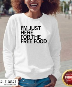 Just Here For The Free Food V-neck- Design By Girltshirt.com