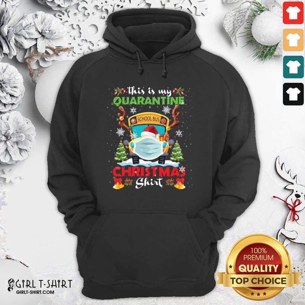 Great This Is My Quarantine Masked School Bus Christmas Reindeer Hoodie- Design By Girltshirt.com