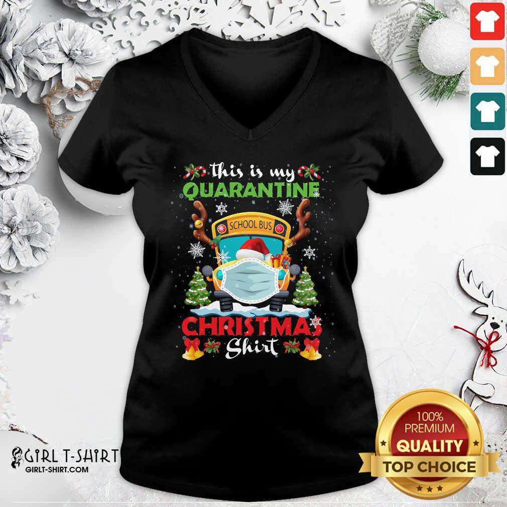 Great This Is My Quarantine Masked School Bus Christmas Reindeer V-neck - Design By Girltshirt.com