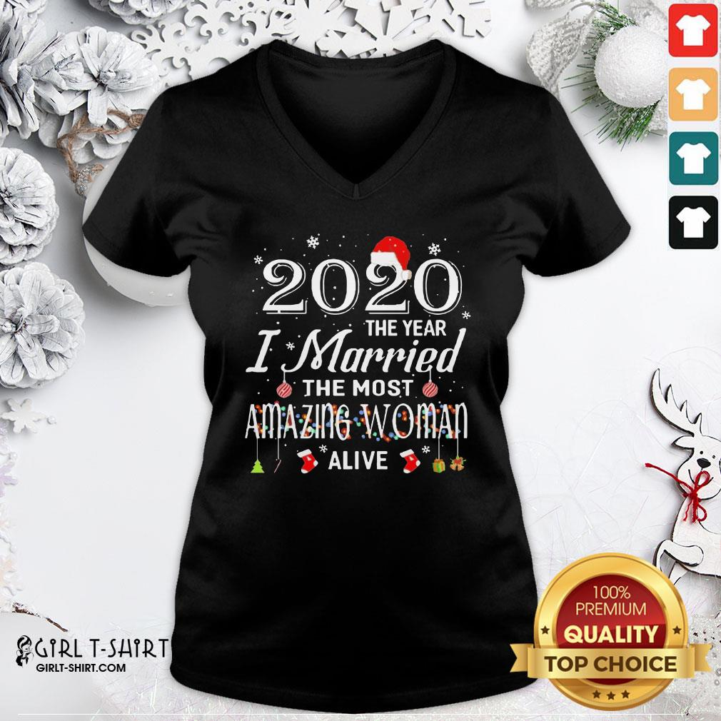 Happy 2020 The Year I Married The Most Amazing Woman Alive Christmas V-neck- Design By Girltshirt.com