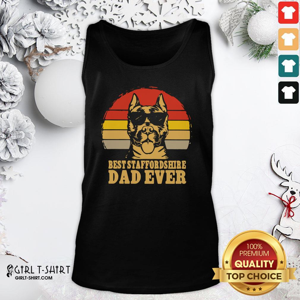 Happy Best Staffordshire Dad Ever Vintage Tank Top- Design By Girltshirt.com
