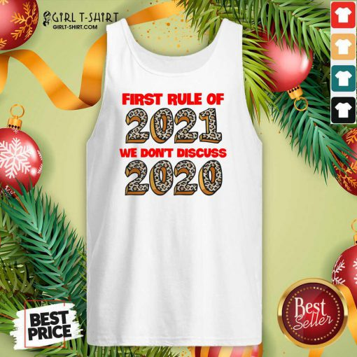 First Rule Of 2021 We Dont Discuss 2020 Tank Top - Design By Girltshirt.com