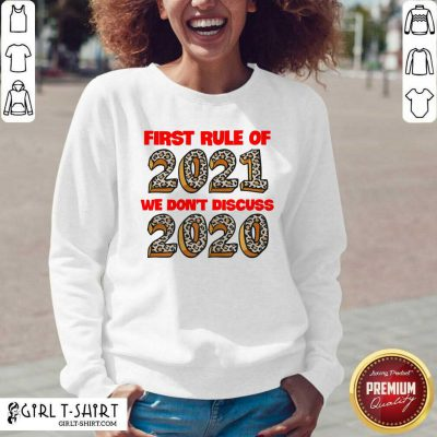 First Rule Of 2021 We Dont Discuss 2020 V-neck - Design By Girltshirt.com