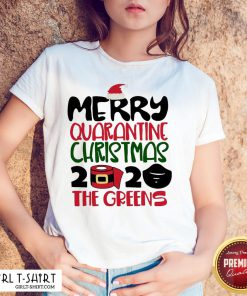 Happy Toilet Paper Merry Quarantine Christmas 2020 The Greens Shirt- Design By Girltshirt.com