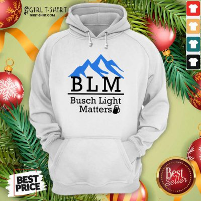 BLM Busch Light Matters Hoodie - Design By Girltshirt.com