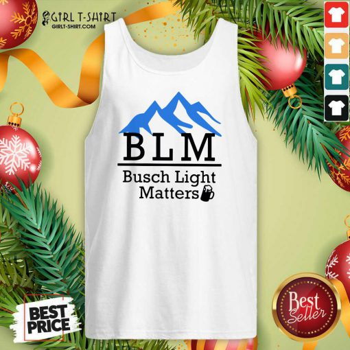 BLM Busch Light Matters Tank Top - Design By Girltshirt.com