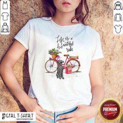 Great Dane Bike Like A Beautiful Ride Shirt - Design By Girltshirt.com