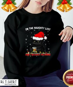 How Black Cat Santa On The Naughty List And I Regret Nothing Christmas Sweatshirt - Design By Girltshirt.com