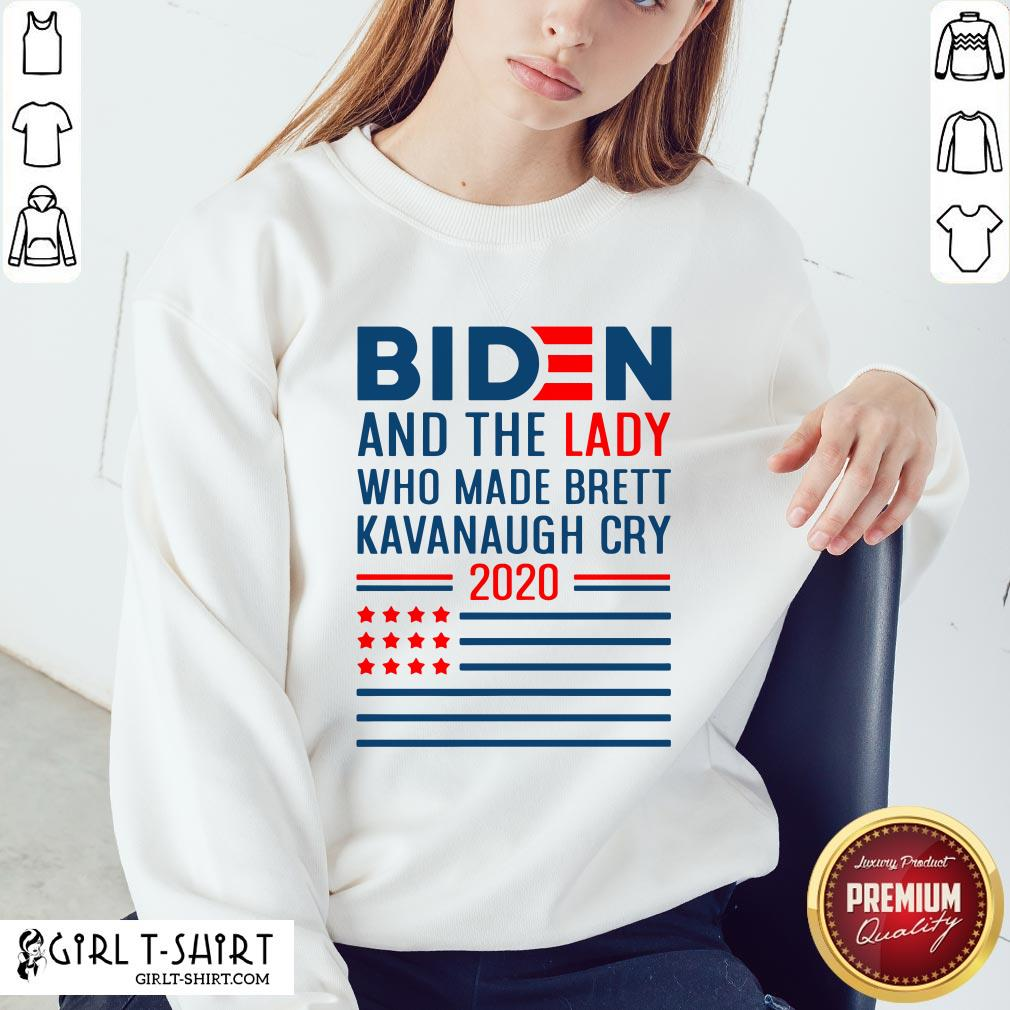 How Funny Joe Biden And The Lady Who Made Brett Kavanaugh Cry 2020 American Flag Sweatshirt - Design By Girltshirt.com