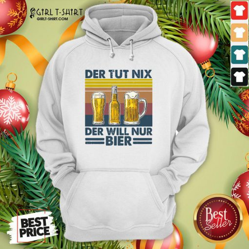 Nation Funny Beer Who Doesn't Do Anything Who Only Wants Beer Vintage Retro Hoodie - Design By Girltshirt.com
