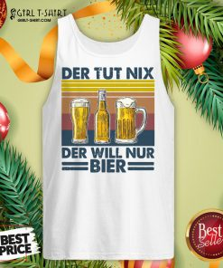 Nation Funny Beer Who Doesn't Do Anything Who Only Wants Beer Vintage Retro Tank Top - Design By Girltshirt.com