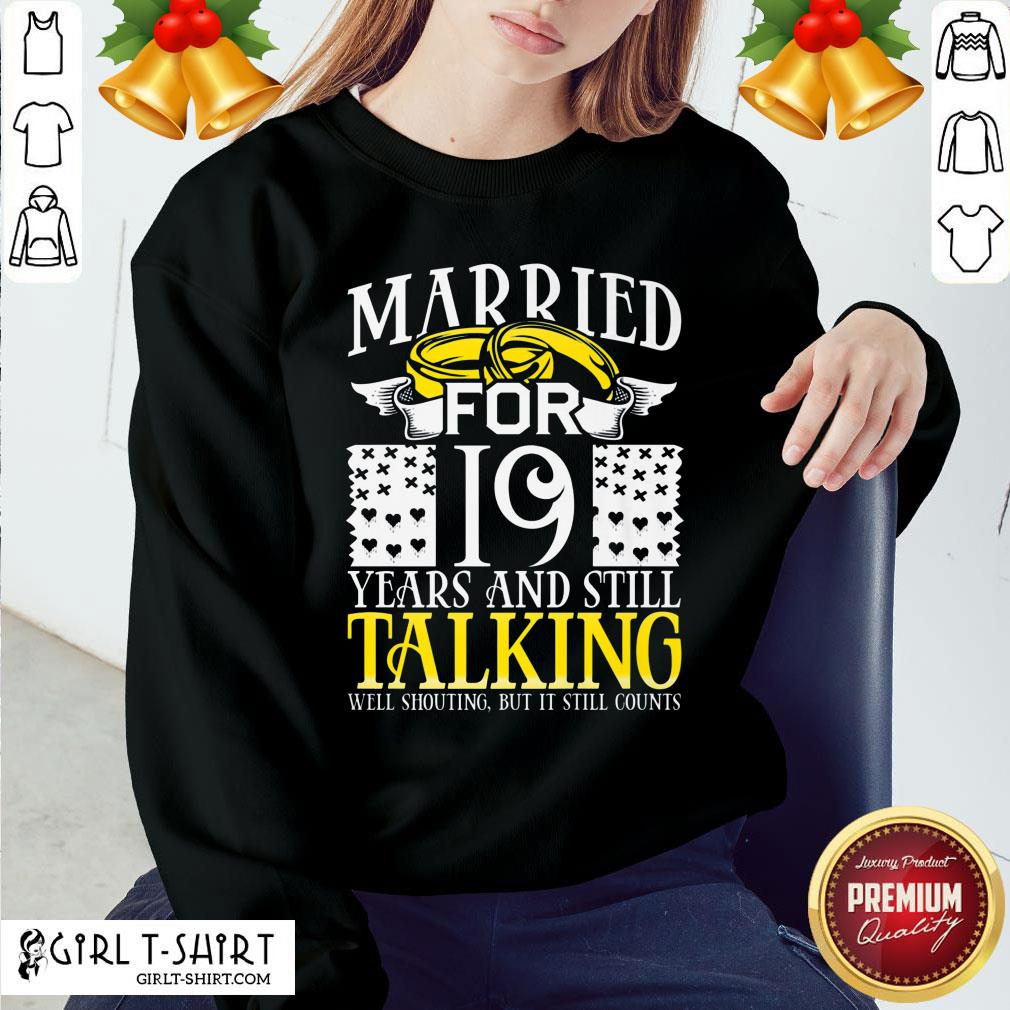 Nice 19th Wedding Anniversary For Wife Her Marriage Sweatshirt- Design By Girltshirt.com