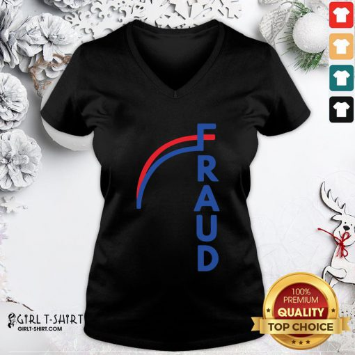 Nice Joe Biden Fraud V-neck- Design By Girltshirt.com