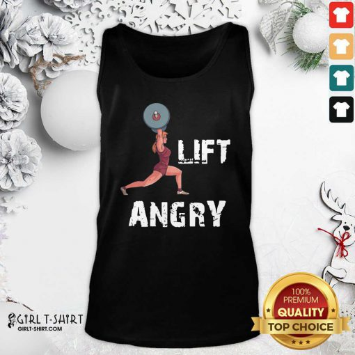 Lift Angry Women Weightlifting Gear Tank Top - Design By Girltshirt.com
