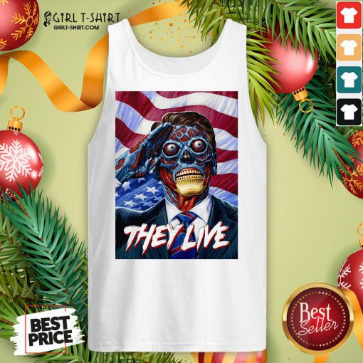 Nice They Do Live ShirtThey Do Live Tank Top - Design By Girltshirt.com