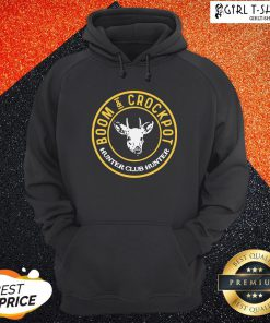 Official Good Boom And Crockpot Hunter Club Hunter Hoodie - Design By Girltshirt.com