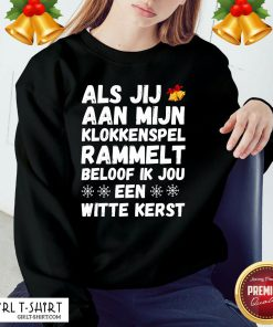 Official If You Rattle My Glockenspiel I Promise You A White Christmas Sweatshirt - Design By Girltshirt.com
