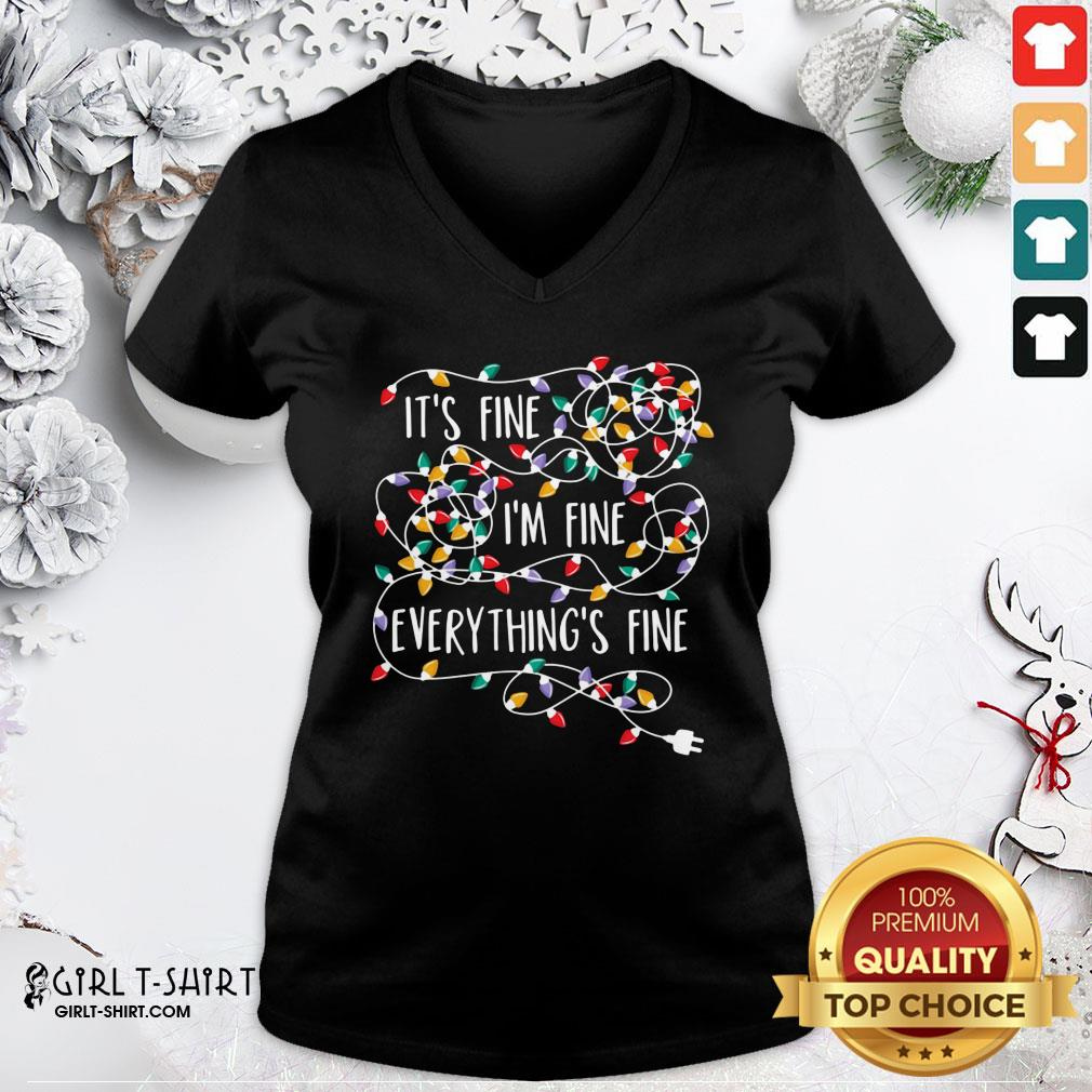 Official Its Fine Im Fine Every Things Fine V-neck - Design By Girltshirt.com