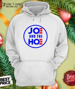 Official Joe And The Hoe Hoodie - Design By Girltshirt.com