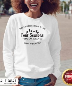 Official Make America Rake Again Four Seasons Total Landscaping V-neck - Design By Girltshirt.com