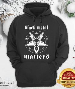 Norwegian Black Metal Matters Hoodie - Design By Girltshirt.com