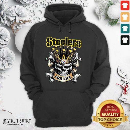 Skull Pittsburgh Steelers For Life Hoodie- Design By Girltshirt.com