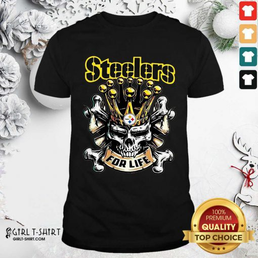 Skull Pittsburgh Steelers For Life Shirt- Design By Girltshirt.com