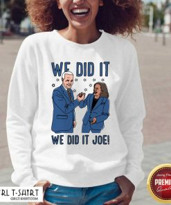 We Did It We Did It Joe V-neck- Design By Girltshirt.com