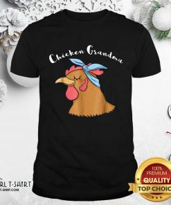 Chicken Grandma Shirt- Design By Girltshirt.com