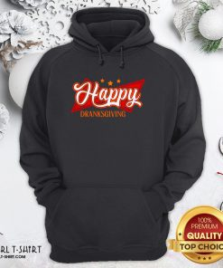Original Happy Drinksgiving Hoodie - Design By Girltshirt.com