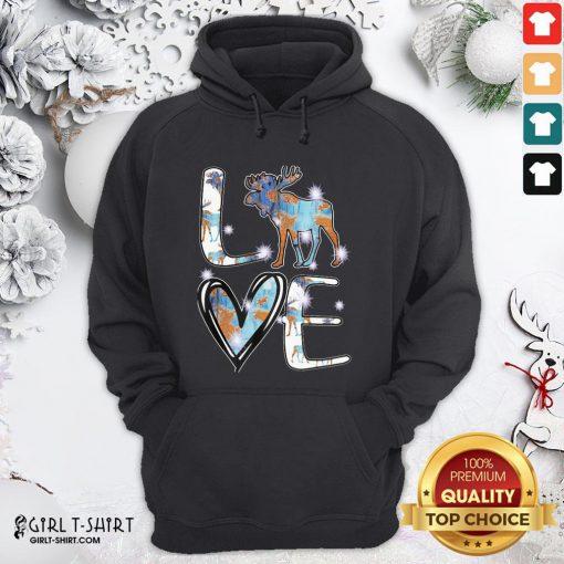 Original Moose Love Cute Theme Hoodie - Design By Girltshirt.com