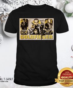 Other James Bond 007 Goldfinger Shirt - Design By Girltshirt.com