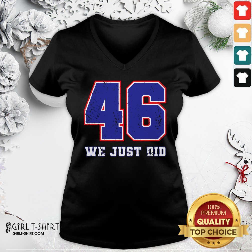 Premium 46 We Just Did 2020 President V-neck- Design By Girltshirt.com