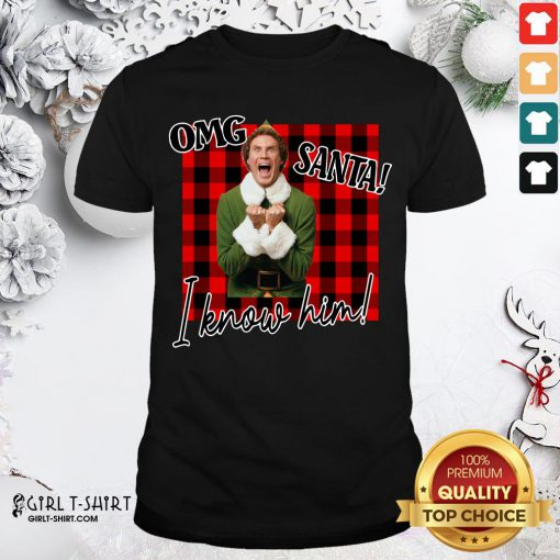 Premium Plaid Buddy The Elf OMG Santa I Know Him Shirt - Design By Girltshirt.com