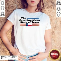 Premium The Great American State Of Texas Shirt- Design By Girltshirt.com