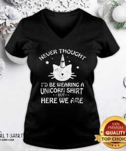 Pretty Never Though Id Be Wearing A Unicorn But Here We Are Cat V-neck - Design By Girltshirt.com