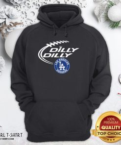 Such Los Angeles Dodgers Dilly Dilly Hoodie - Design By Girltshirt.com