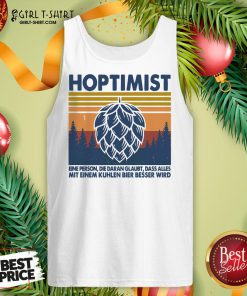 This Hoptimist A Person Who Believes Everything Vintage Retro Tank Top - Design By Girltshirt.com