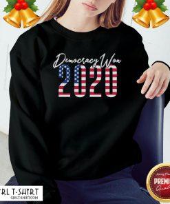 Top Democracy Won 2020 American Flag Sweatshirt- Design By Girltshirt.com