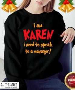 I Am Karen I Need To Speak To Manager Halloween Costume Sweatshirt - Design By Girltshirt.com