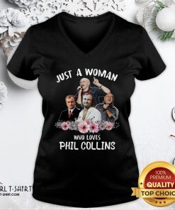 Top Just A Woman Who Loves Phil Collins V-neck - Design By Girltshirt.com