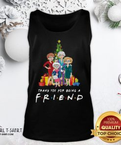 Top Pretty The Golden Girls Thank You For Being A Friend Christmas Tank Top - Design By Girltshirt.com