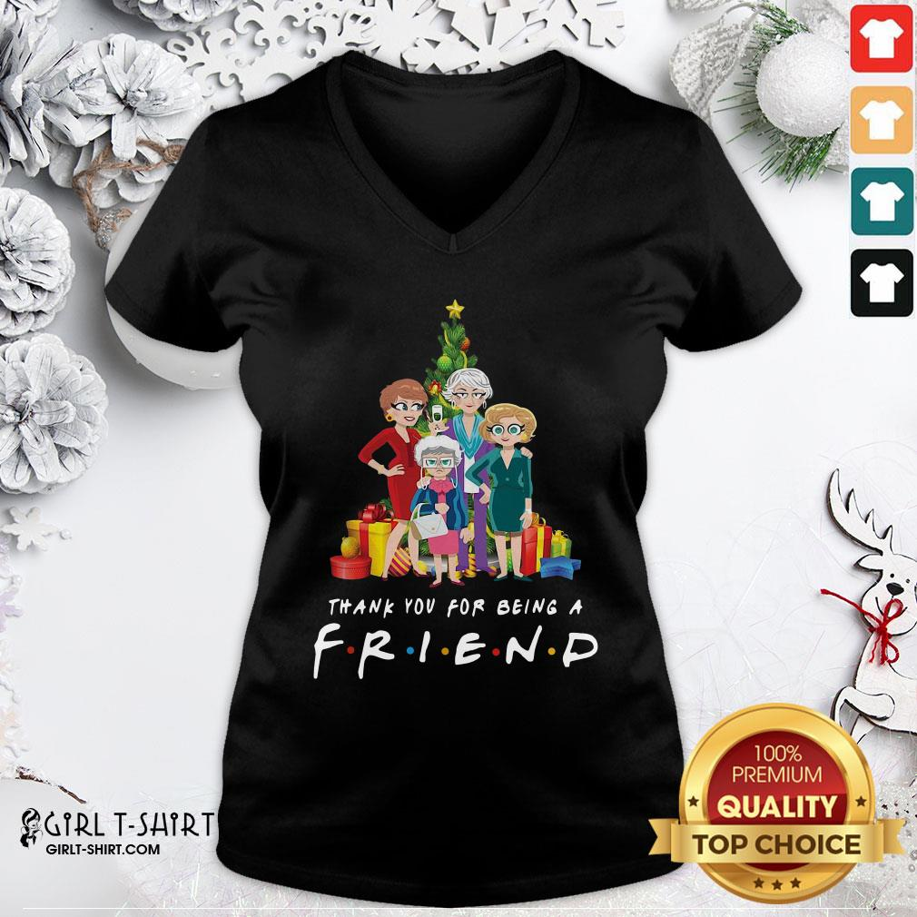 Top Pretty The Golden Girls Thank You For Being A Friend Christmas V-neck - Design By Girltshirt.com