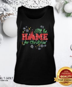 Ugly I'll Be Home For Christmas Tank Top- Design By Girltshirt.com