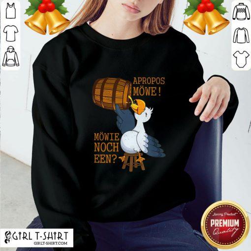 Undo Unique Apropos Mowe Mowie Nor A Sweatshirt - Design By Girltshirt.com