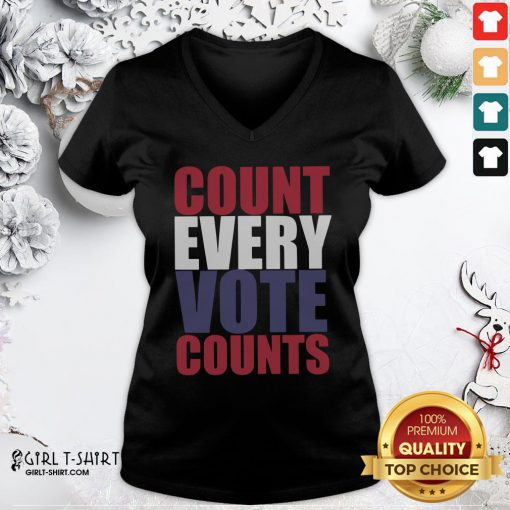 Well Count Every Vote Counts V-neck - Design By Girltshirt.com